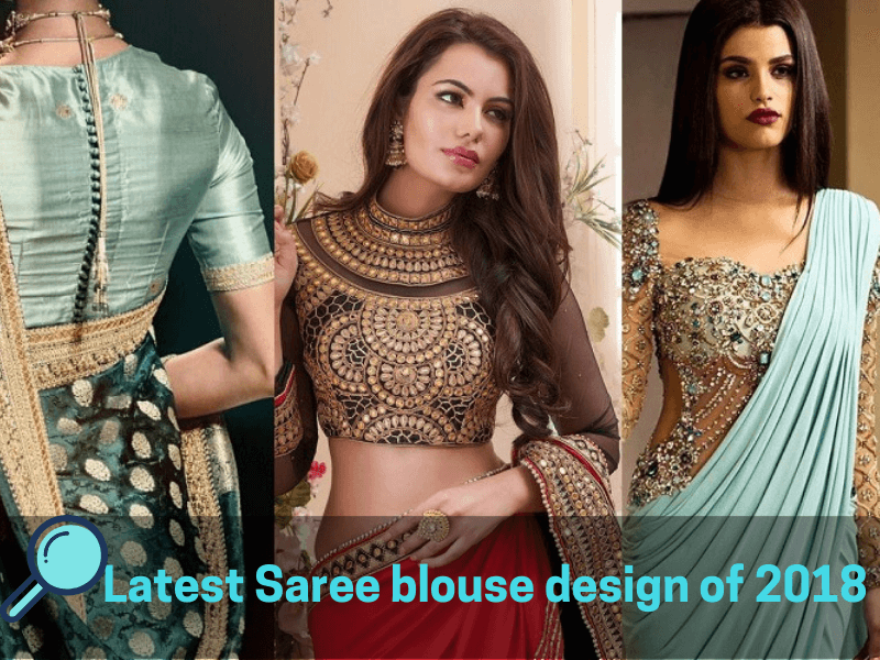 7 Stylish Saree Blouse Designs Of 2018 Thebloggerspark